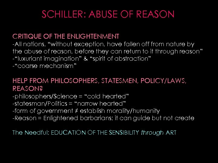 """SCHILLER: ABUSE OF REASON CRITIQUE OF THE ENLIGHTENMENT -All nations, """"without exception, have fallen"""