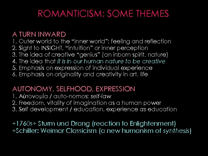 """ROMANTICISM: SOME THEMES A TURN INWARD 1. Outer world to the """"inner world""""; feeling"""