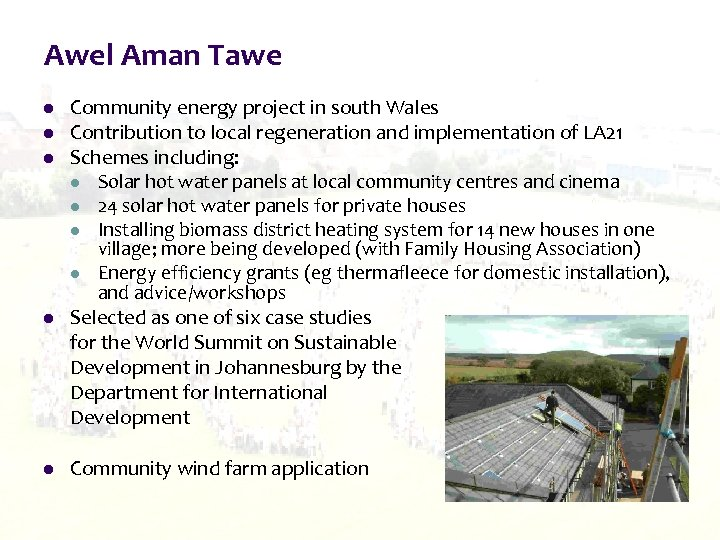 Awel Aman Tawe l l l Community energy project in south Wales Contribution to