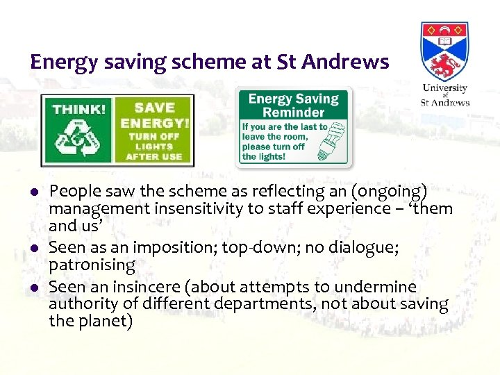 Energy saving scheme at St Andrews l l l People saw the scheme as