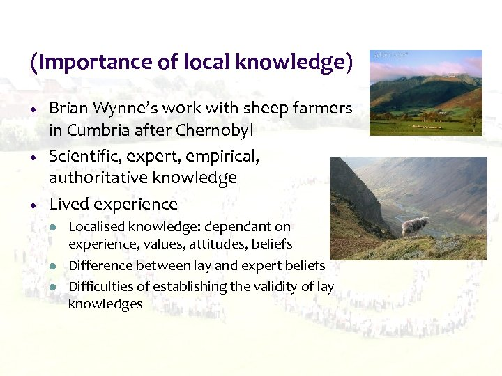 (Importance of local knowledge) Brian Wynne's work with sheep farmers in Cumbria after Chernobyl