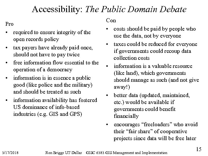 Accessibility: The Public Domain Debate Pro • required to ensure integrity of the open