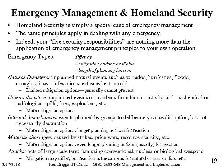 Emergency Management & Homeland Security • Homeland Security is simply a special case of