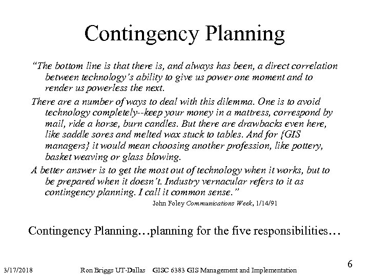 """Contingency Planning """"The bottom line is that there is, and always has been, a"""