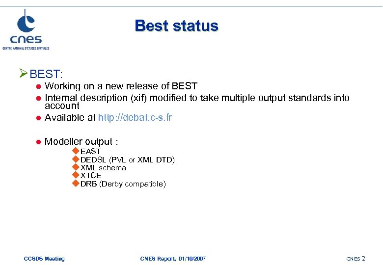 Best status ØBEST: l Working on a new release of BEST Internal description (xif)