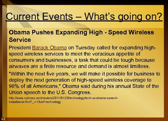 Current Events – What's going on? Obama Pushes Expanding High - Speed Wireless Service