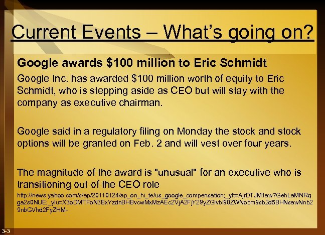 Current Events – What's going on? Google awards $100 million to Eric Schmidt Google