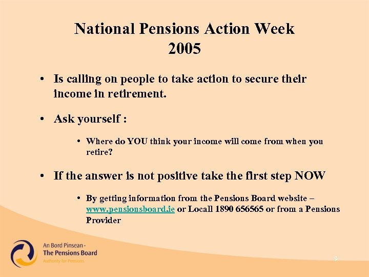 National Pensions Action Week 2005 • Is calling on people to take action to