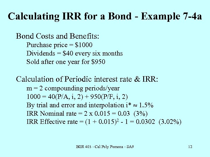 Calculating IRR for a Bond - Example 7 -4 a Bond Costs and Benefits: