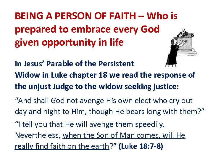 BEING A PERSON OF FAITH – Who is prepared to embrace every God given