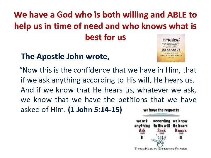 We have a God who is both willing and ABLE to help us in