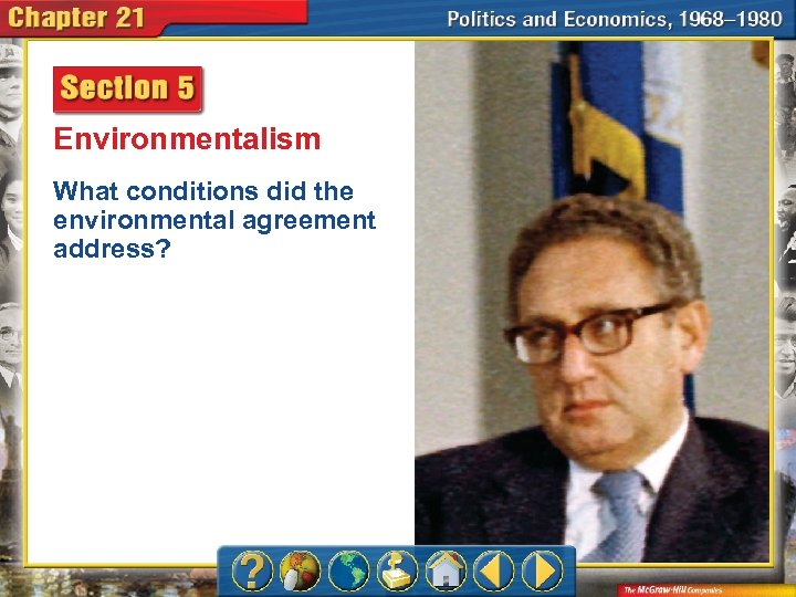 Environmentalism What conditions did the environmental agreement address?
