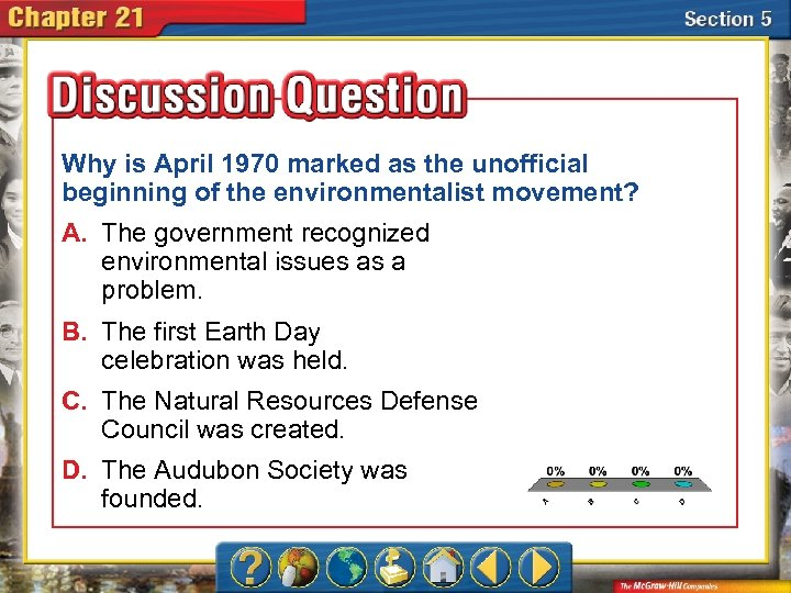 Why is April 1970 marked as the unofficial beginning of the environmentalist movement? A.