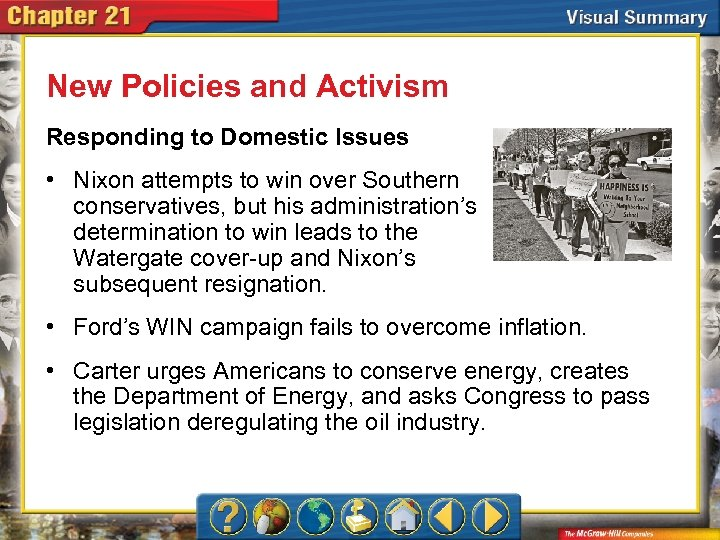 New Policies and Activism Responding to Domestic Issues • Nixon attempts to win over