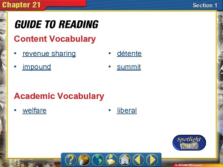 Content Vocabulary • revenue sharing • détente • impound • summit Academic Vocabulary •