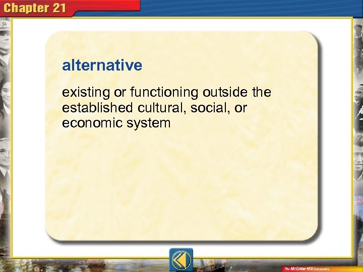 alternative  existing or functioning outside the established cultural, social, or economic system