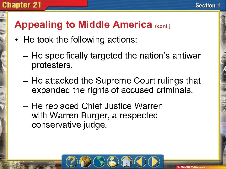 Appealing to Middle America (cont. ) • He took the following actions: – He