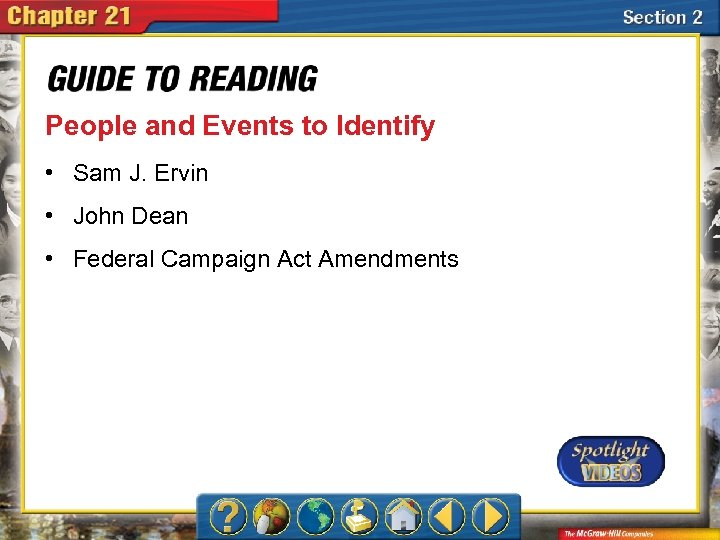 People and Events to Identify • Sam J. Ervin • John Dean • Federal