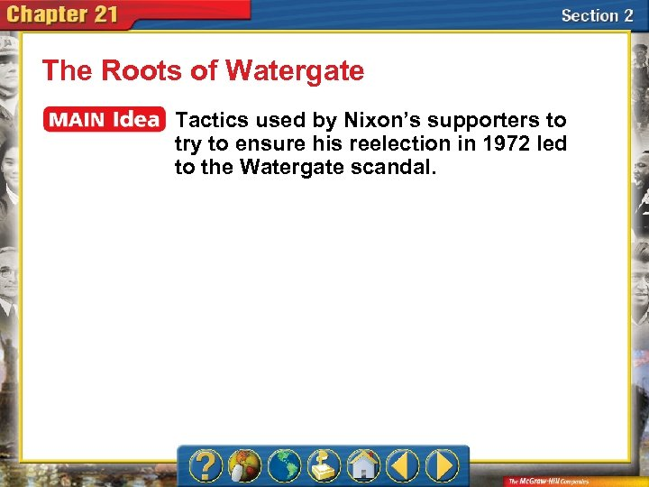 The Roots of Watergate Tactics used by Nixon's supporters to try to ensure his