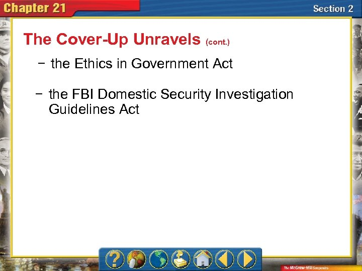 The Cover-Up Unravels (cont. ) − the Ethics in Government Act − the FBI