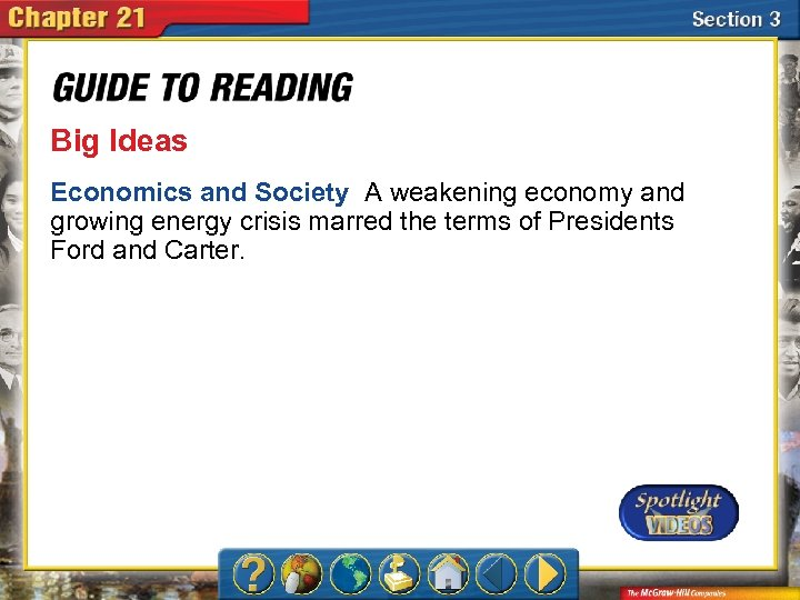 Big Ideas Economics and Society A weakening economy and growing energy crisis marred the