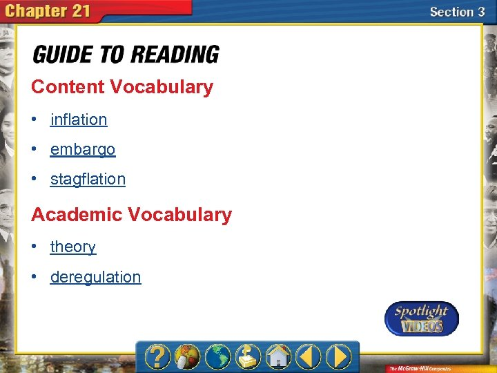 Content Vocabulary • inflation • embargo • stagflation Academic Vocabulary • theory • deregulation