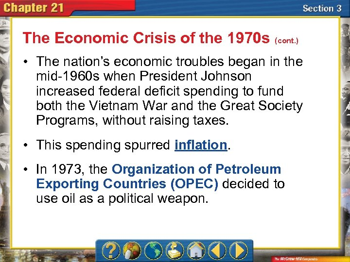 The Economic Crisis of the 1970 s (cont. ) • The nation's economic troubles