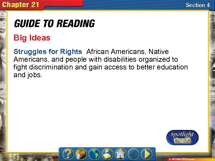 Big Ideas Struggles for Rights African Americans, Native Americans, and people with disabilities organized