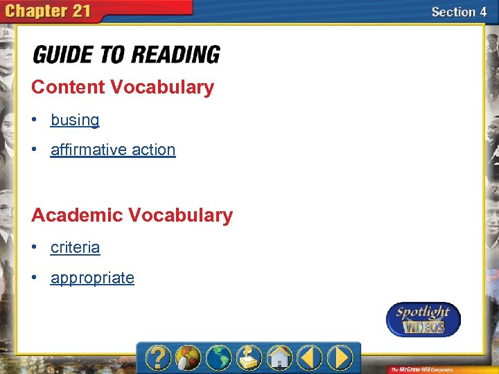 Content Vocabulary • busing • affirmative action Academic Vocabulary • criteria • appropriate