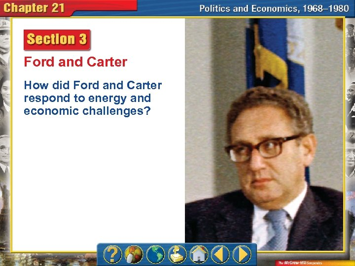 Ford and Carter How did Ford and Carter respond to energy and economic challenges?