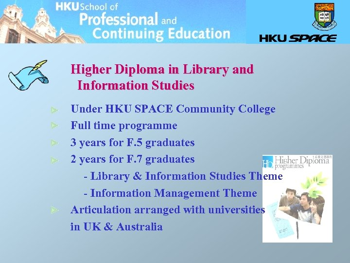 Higher Diploma in Library and Information Studies Under HKU SPACE Community College Full time