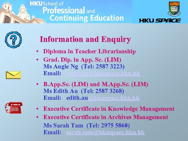 Information and Enquiry • Diploma in Teacher Librarianship • Grad. Dip. in App. Sc.