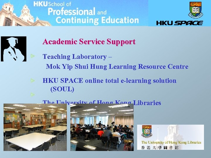 Academic Service Support Teaching Laboratory – Mok Yip Shui Hung Learning Resource Centre HKU