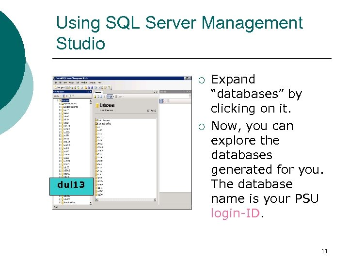 """Using SQL Server Management Studio ¡ ¡ dul 13 Expand """"databases"""" by clicking on"""