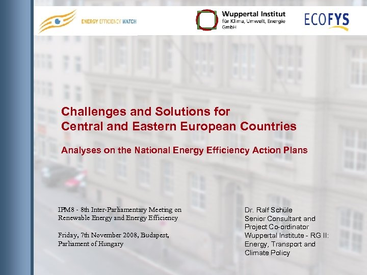 Challenges and Solutions for Central and Eastern European Countries Analyses on the National Energy