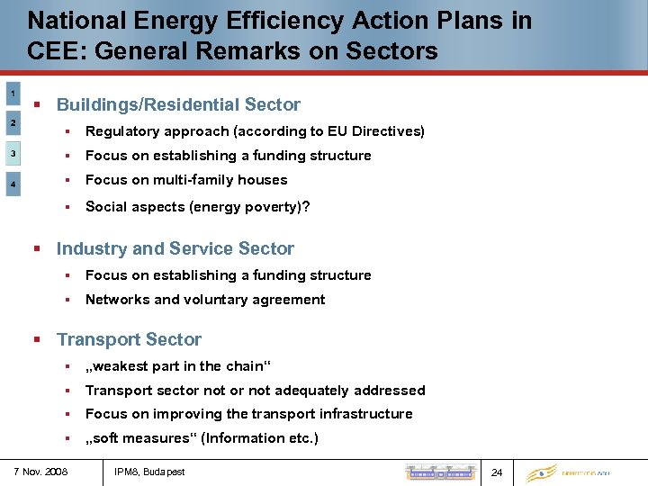 National Energy Efficiency Action Plans in CEE: General Remarks on Sectors § Buildings/Residential Sector
