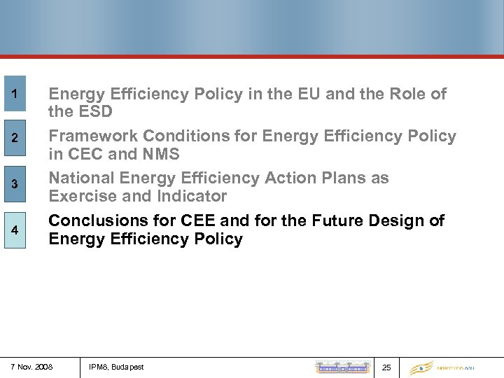 1 2 3 4 Energy Efficiency Policy in the EU and the Role of