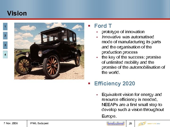 Vision § Ford T § § § prototype of innovation Innovative was automatised mode