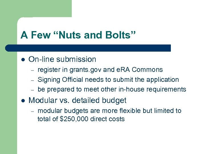 "A Few ""Nuts and Bolts"" l On-line submission – – – l register in"