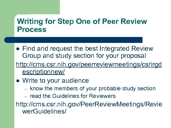 Writing for Step One of Peer Review Process Find and request the best Integrated