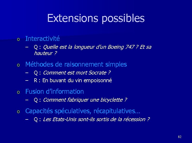 Extensions possibles o Interactivité – Q : Quelle est la longueur d'un Boeing 747