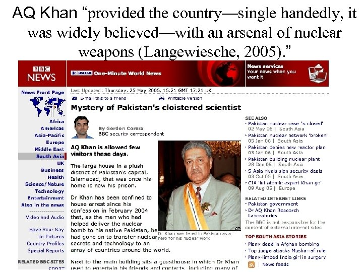 """AQ Khan """"provided the country—single handedly, it was widely believed—with an arsenal of nuclear"""