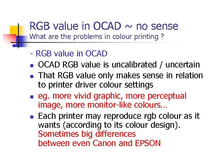 RGB value in OCAD ~ no sense What are the problems in colour printing