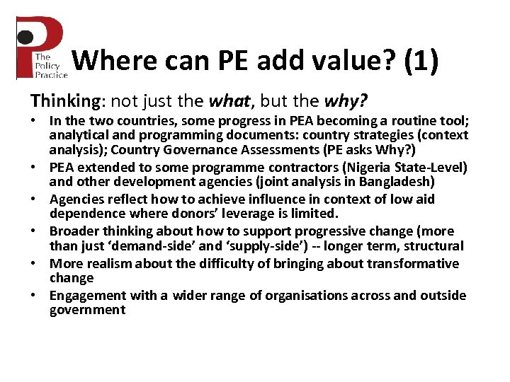 Where can PE add value? (1) Thinking: not just the what, but the why?