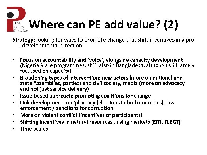 Where can PE add value? (2) Strategy: looking for ways to promote change that