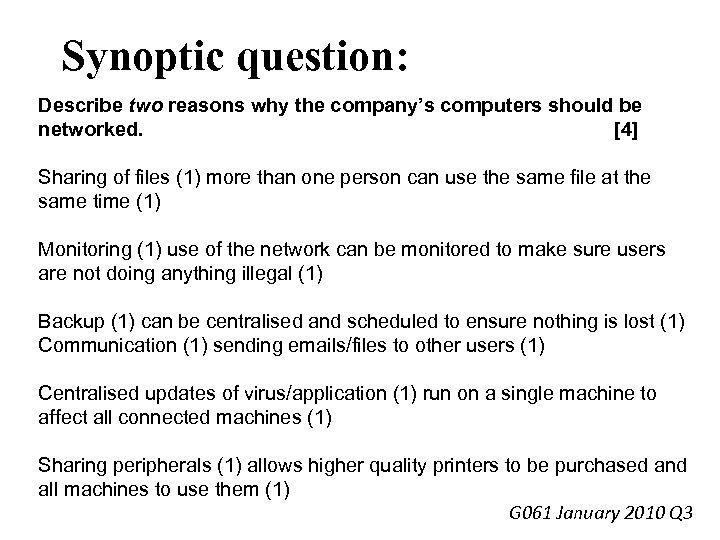 Synoptic question: Describe two reasons why the company's computers should be networked. [4] Sharing