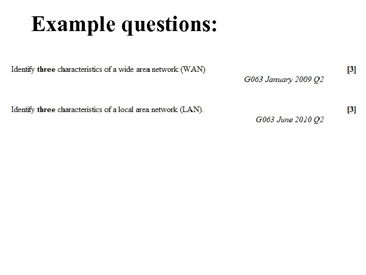 Example questions: