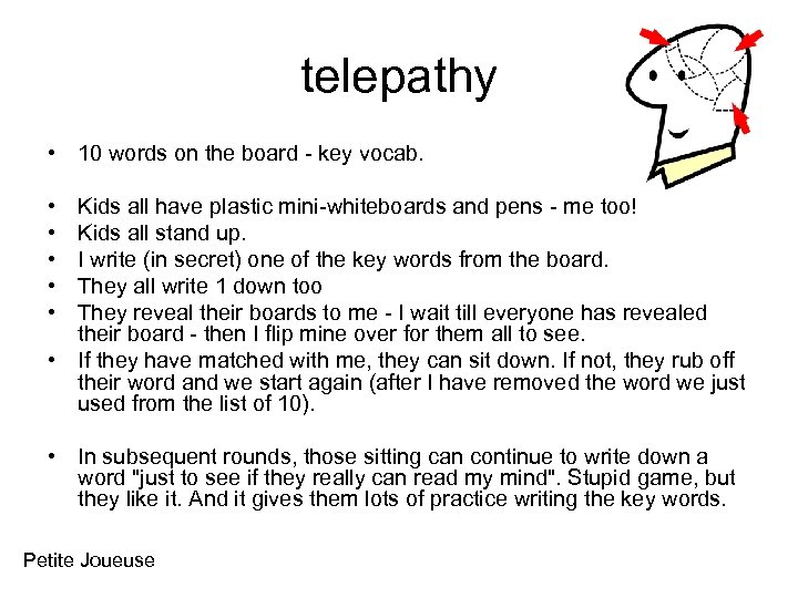 telepathy • 10 words on the board - key vocab. • • • Kids