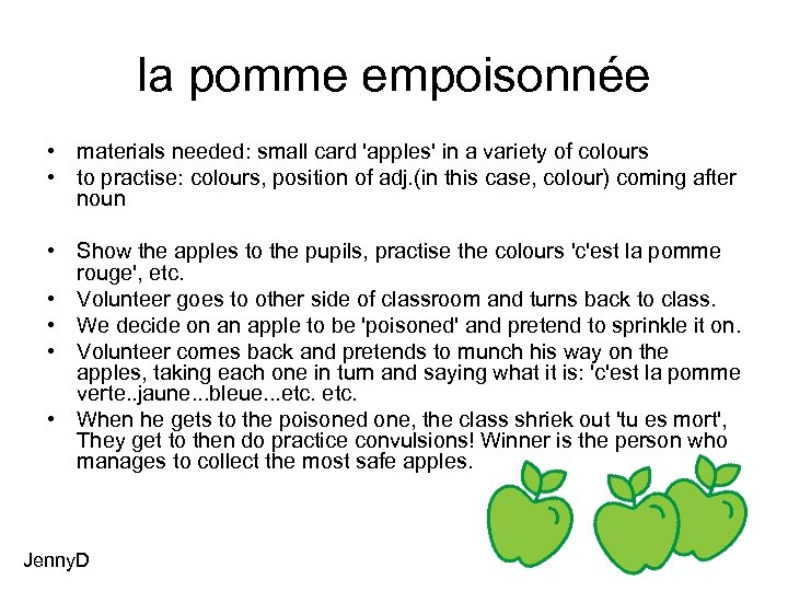 la pomme empoisonnée • materials needed: small card 'apples' in a variety of colours