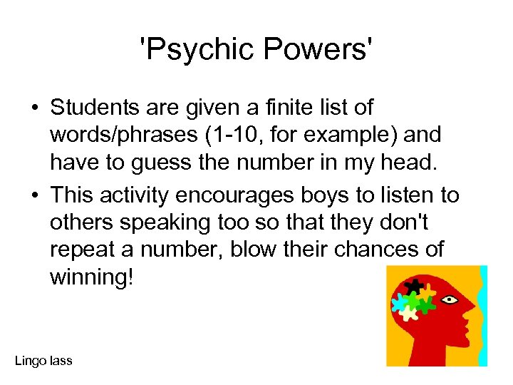 'Psychic Powers' • Students are given a finite list of words/phrases (1 -10, for